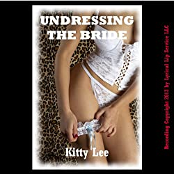 Undressing the Bride