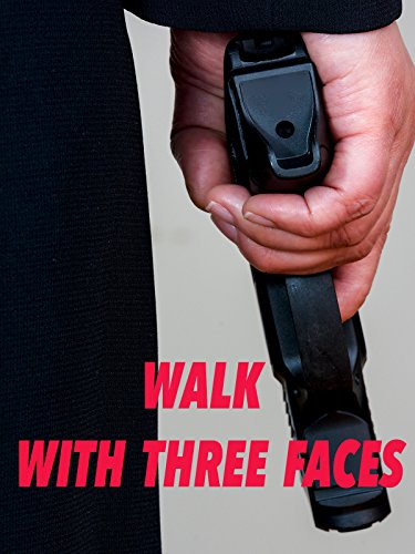 Walk With 3 Faces ()