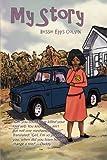 My Story, Bessie Epps Colvin, 1479712914