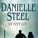 Et nyt liv | Danielle Steel