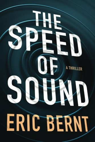 The Speed of Sound (Speed of Sound Thrillers)
