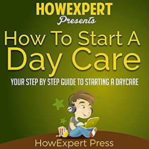 How to Start a Daycare Audiobook