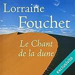 Le Chant de la dune | Lorraine Fouchet