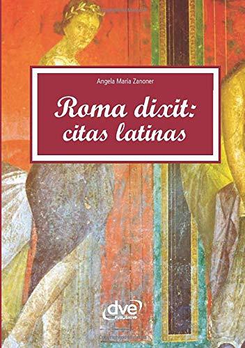 Roma dixit: Citas latinas: Amazon.es: Zanoner, Angela Maria: Libros
