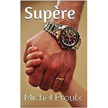 Supère (French Edition)