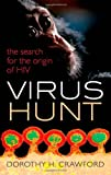 Virus Hunt, Dorothy H. Crawford, 0199641145