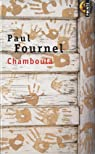 Chamboula par Paul Fournel