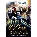 Dark Revenge: Paranormal Romance Serial: The Amaranthine Chronicles Book 2