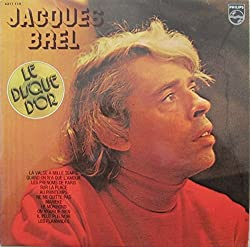 Jacques Brel: Le Disque D'or Compilation, Best of