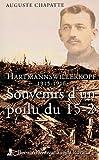 Image de souvenirs d'un poilu du 15-2 ; Hatmannswillerkopf 1915-1916