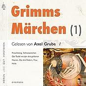 Froschkönig / Schneewittchen / Der Teufel mit den drei goldenen Haaren / Die drei Federn / Frau Holle (Grimms Märchen 1) |  Brüder Grimm