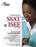 Cracking the SSAT and ISEE, 2009 Edition, Princeton Review Staff, 0375428755
