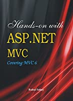 Hands on with ASP.NET MVC - Covering MVC 6