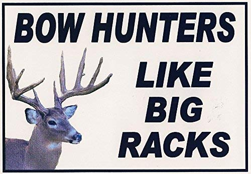 Funny Refrigerator Magnet.Bow Hunters Like Big Racks 2 Sizes. This flexible magnet is available for quick shipping