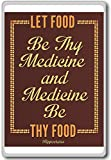 Hippocrates, Let Food Be Thy Medicine – Motivational Quotes Fridge Magnet