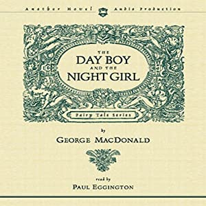 Day Boy and the Night Girl Hörbuch