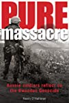 Pure Massacre: soldiers reflect on th...