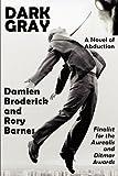 Dark Gray, Damien Broderick and Rory Barnes, 1604599367