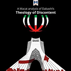 A Macat Analysis of Hamid Dabashi's Theology of Discontent