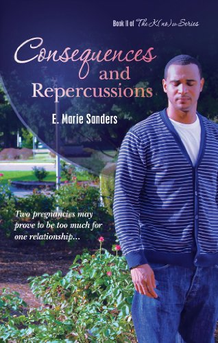 Consequences and Repercussions (The K(no)w Series Book 2)