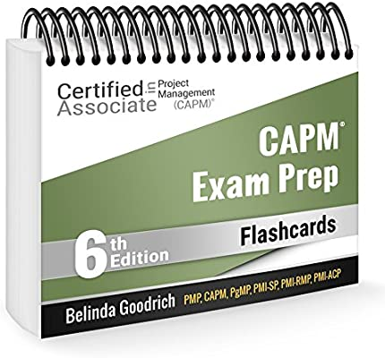 CAPM Exam Prep Flashcards (PMBOK Guide, 6th Edition
