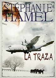 LA TRAZA (Spanish Edition)