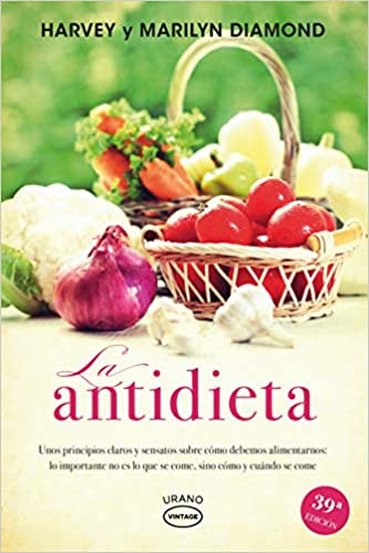 La antidieta (Vintage): Amazon.es: Harvey Diamond, Marilyn ...