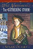 Will Northaway and the Gathering Storm, Susan Olasky, 1581344783