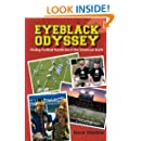 Eyeblack Odyssey: Finding Football Fanaticism in the American South