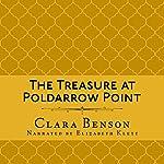 The Treasure at Poldarrow Point: An Angela Marchmont Mystery, Book 3 | Clara Benson