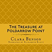 The Treasure at Poldarrow Point: An Angela Marchmont Mystery, Book 3 | Clara Benson