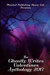 The Ghostly Writes Valentines Anthology 2017 Paperback