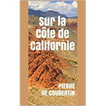 Sur la Côte de Californie (French Edition)