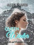 Queen of Winter: A Pride and Prejudice Novella