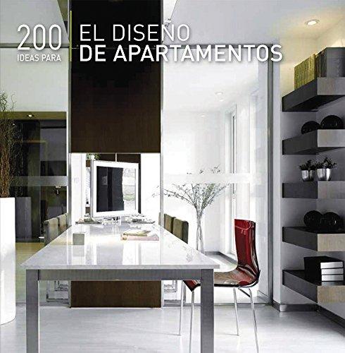 Descargar Libro 200 Ideas Para El Diseno De Apartamentos / 200 Tips For Apartment Design Daniela Santos Quartino