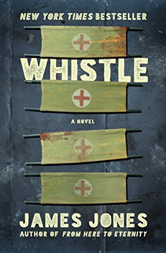 Whistle (The World War II Trilogy Book -