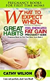WHAT TO EXPECT WHEN...: Nutrition in Pregnancy and Lactation: Pregnancy Lifestyle - The Happiest Baby on the Block! (Completely New and Revised) (Pregnancy Books for First Time Mom Book 2)