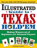advanced card making - The Illustrated Guide to Texas Hold'em: Making Winners out of Beginners and Advanced Players!