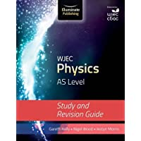 WJEC Physics for AS Level: Study and Revision Guide
