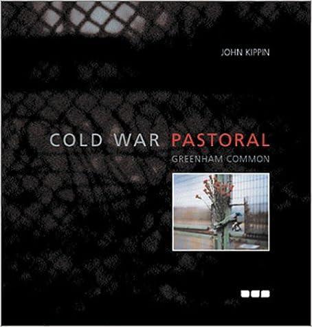 Book Cold War Pastoral: Greenham Common by Ed Cooper (13-Nov-2001)
