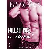 Fallait pas me chercher ! - 8 (French Edition)