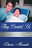They Created Us, Denise Mercado, 1425970702