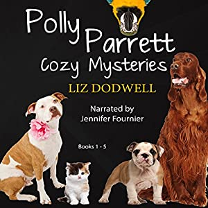 Polly Parrett Pet-Sitter Cozy Mysteries Collection (5-Books-in-1): Doggone Christmas, The Christmas Kitten, Bird Brain, Seeing Red, The Christmas Puppy Audiobook