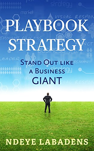 Playbook Strategy to stand out like a BUSINESS GIANT