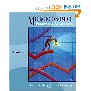 Microeconomics: Principles and Applications Robert E. Hall and Marc Lieberman