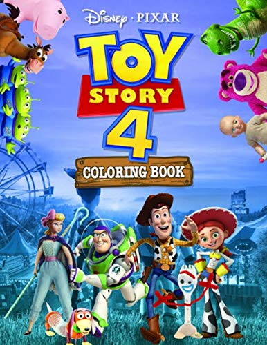 Toy Story 4 Coloring Book: Toy Story 4 Jumbo Coloring Book With High Quality Images For All Ages Based On 2019 Cartoon(Unofficial) (Books Story Color Toy)