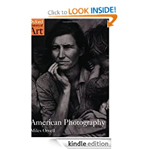 American Photography (Oxford History of Art) Miles Orvell