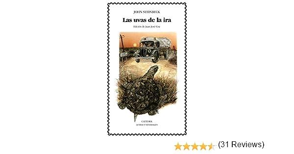 Las uvas de la ira (Letras Universales nº 113) eBook: Steinbeck ...