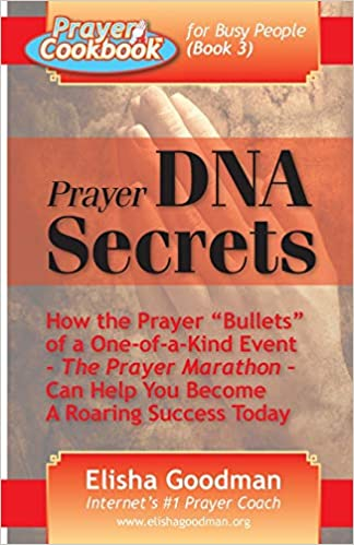 Prayer cookbook for busy people (book 5): #1 secret for getting.