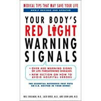 Your Body's Red Light Warning Signals, revised edition: Medical Tips That May Save Your Life
